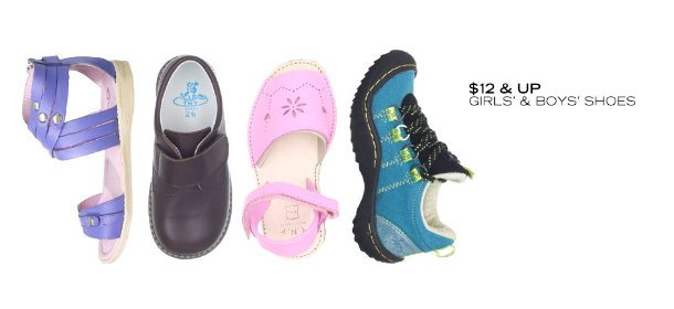 $12 & UP: GIRLS' & BOYS' SHOES, Event Ends July 3, 9:00 AM PT >