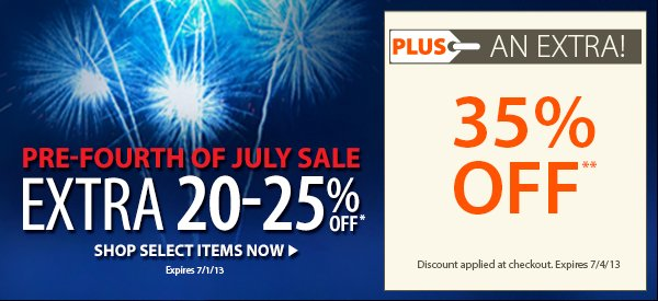 Pre-Fourth of July Sale! An EXTRA 20-25% OFF select items!