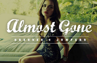 Almost Gone: Dresses & Jumpers