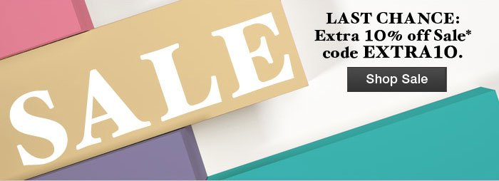 Sale Last chance:  Extra 10% off Sale* with code EXTRA10 Shop Sale