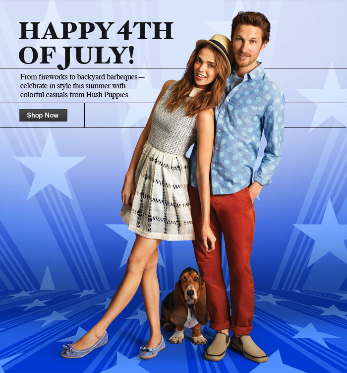 Happy 4th of July! From fireworks to backyard barbeques - celebrate in style this summer with colorful casuals from Hush Puppies. Shop Now