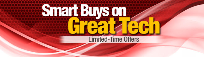 Smart Buys on Great Tech. Limited-Time Offers