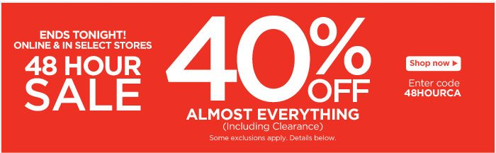48 Hour Sale! 40% Off Almost Everything