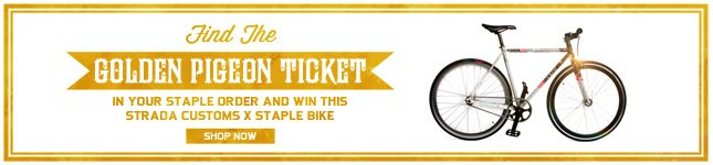 Find the golden ticket in your next order and win a Strada x Staple Bike