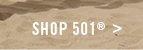 Shop 501™