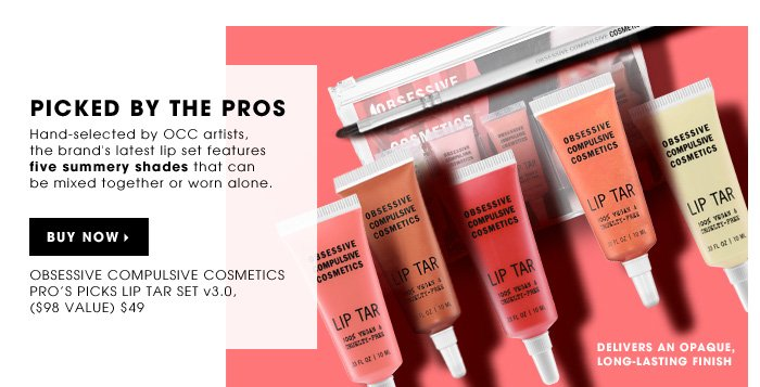 Picked By The Pros. Hand-selected by OCC artists, the brand's latest lip set features five summery shades that can be mixed together or worn alone. delivers an opaque, long-lasting finish. Obsessive Compulsive Cosmetics Pro's Picks Lip Tar Set v3.0 ($98 Value), $49