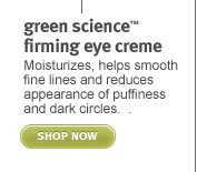 green science firming eye cream. shop now.