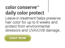color conserve daily color protect. shop now.