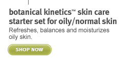 botanical kinetics skin care set. shop now.