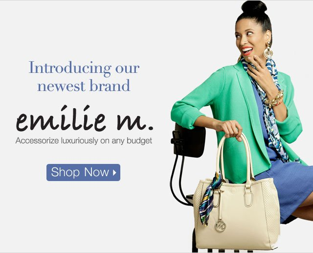 Introducing our Newest Brand Emilie M.