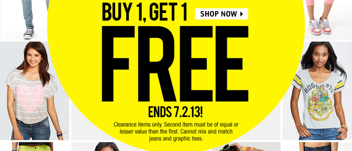 BUY, GET 1 FREE - ENDS 7.2.13!  Clearance items only.