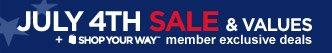 JULY 4TH SALE & VALUES | + SHOP YOUR WAY(SM) member exclusive deals