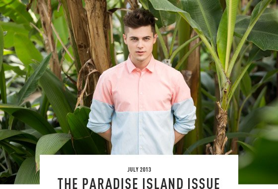 July 2013 - The Paradise Island Issue