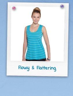 Flowy & Flattering