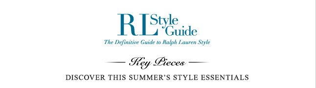 RL Style Guide: Key Pieces