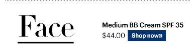 MEDIUM BB CREAM SPF 35, $44.00 Shop Now»