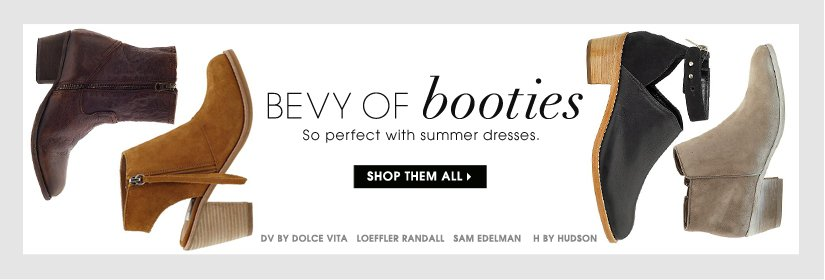 BEVY OF booties. SHOP THEM ALL.