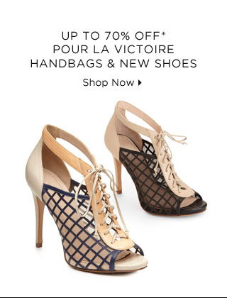 Up To 70% Off* Pour La Victoire Handbags & New Shoes