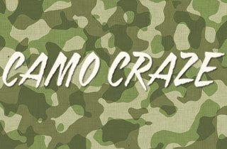 Camo Craze