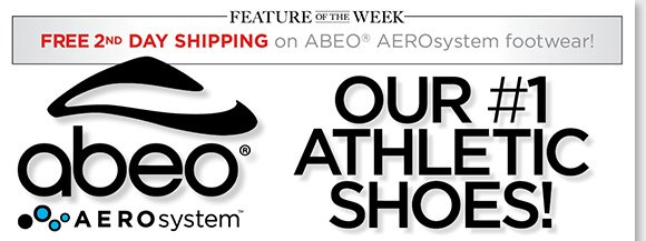 New Feature of the Week! Enjoy FREE 2nd Day Shipping on ABEO AEROsystem, our #1 athletic shoes are back in stock.* AEROsystem features Vibram® outsoles for maximum grip, channeled air chambers for the ultimate comfort, and more! Find the best selection online and in-stores at The Walking Company.