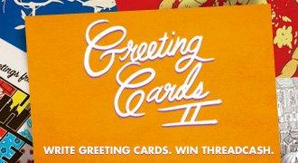 Write greeting cards, win Threadcash
