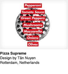 Pizza Supreme - Design by Tan Nuyen / Rotterdam, Netherlands