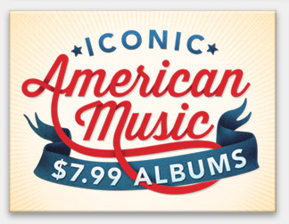 Iconic American Music: $7.99 Albums