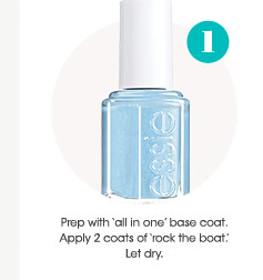 Step 1: Prep with 'all in one' base coat. Apply 2 coats of 'rock the boat.' Let dry.