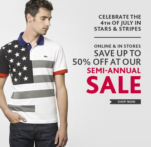 SAVE UP TO 50% OFF AT OUR SEMI-ANNUAL SALE