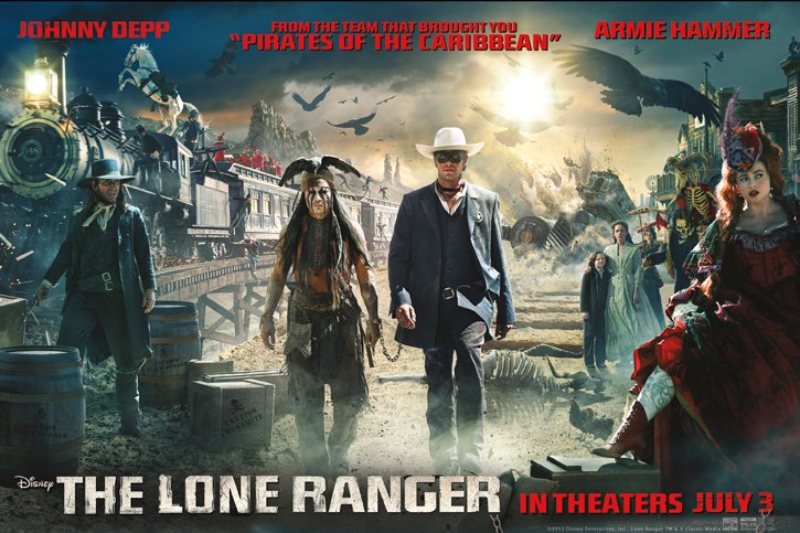 THE LONE RANGER - IN THEATERS JULY 3