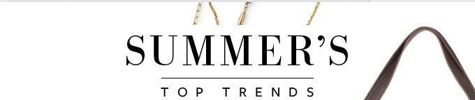 Summer's Top Trends