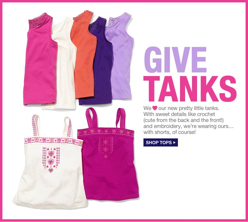 GIVE TANKS | We ♥ our new pretty little tanks. With sweet details like crochet (cute from the back and the front!) and embroidery, we're wearing ours... with shorts, of course! | SHOP TOPS