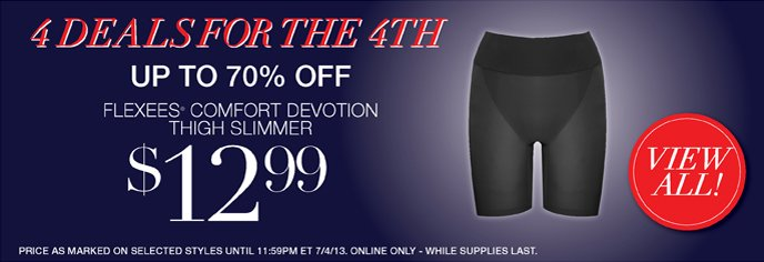 4 Deals for the 4th - Save Up to 70% Off: Flexees Comfort Devotion Thigh Slimmer 12.99