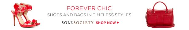 Forever Chic | Shoes and Bags In Timeless Styles | Shop Sole Society Now