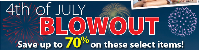 4th of July Blowout Sale - save up to 70%