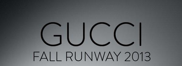 GUCCI RUNWAY 2013