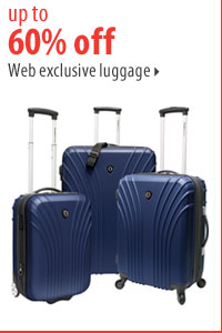 Up to 60% off web exclusive luggage.