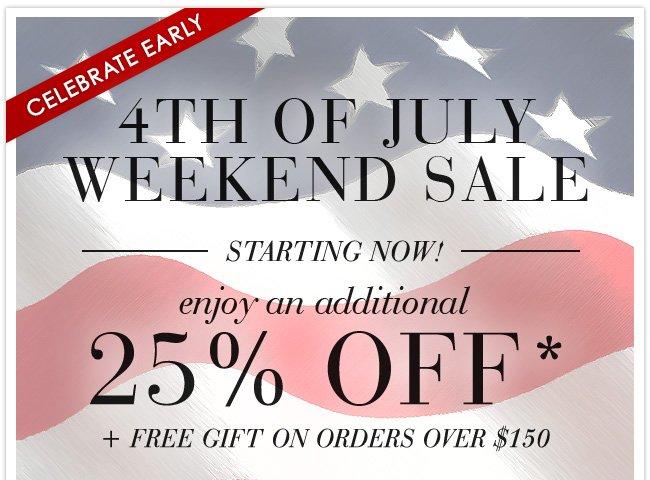 4th of July Weekend Sale - 25% Off Sale