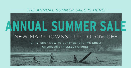Annual Summer Sale - New markdowns - Up to 50% off