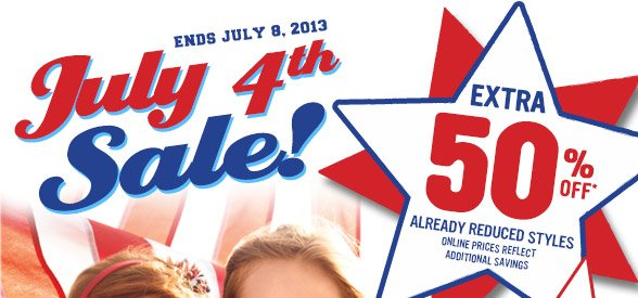 July 4th Sale - Extra 50% Off Already Reduced Styles!
