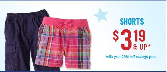 Shorts $3.19 & Up!