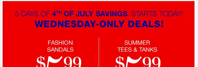 Wednesday-only deals + our BIG, BIG SALE continues! Shop Now!