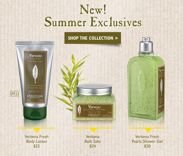 Verbena Fresh Pearls Shower Gel $20  Verbena Bath Salts $24  Verbena Fresh Body Lotion SPF25 $22