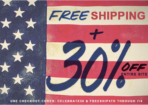 Free Shipping and 30% Off for July 4th!