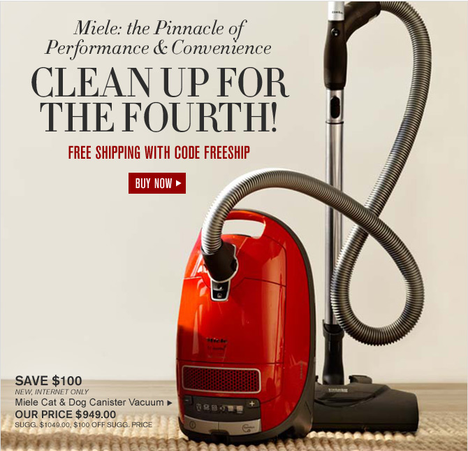 Miele: the Pinnacle of Performance & Convenience -- CLEAN UP FOR THE FOURTH! - FREE SHIPPING WITH CODE FREESHIP -- BUY NOW