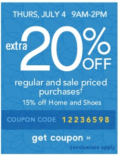 Extra 20% off. Thurs, July 4, 9am-2pm. Get coupon.