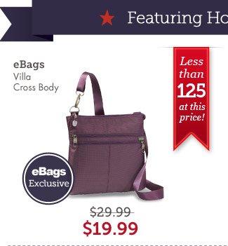 eBags Villa Crossbody. Shop Now.