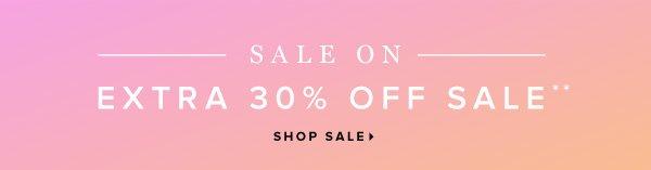Sale On! Extra 30% Off Sale** - - Shop Sale