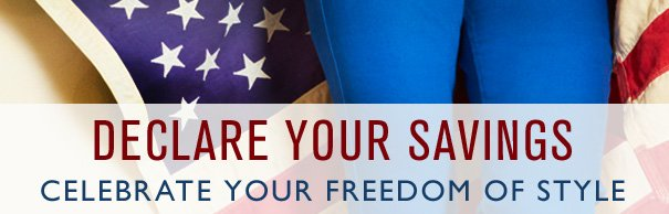 Declare Your Savings | Celebrate Your Freedom of Style