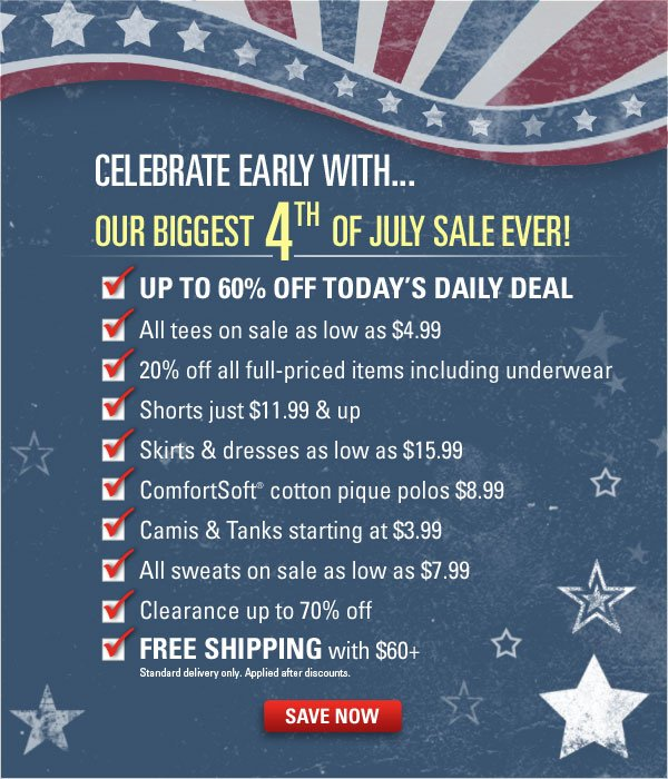 Celebrate early with our Biggest 4th of July Sale EVER!